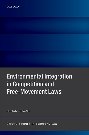 Environmental Integration in Competition and Free-Movement Laws student s sourcebook on state legal liability