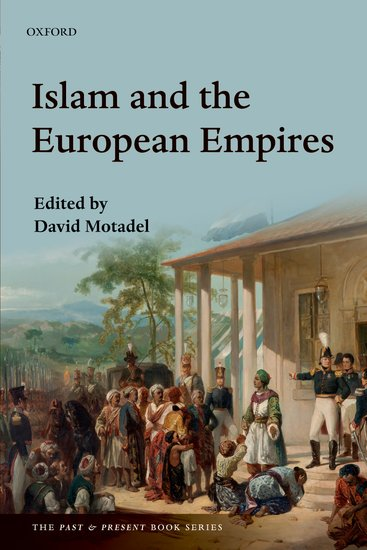 Islam and the European Empires islam and the state in myanmar