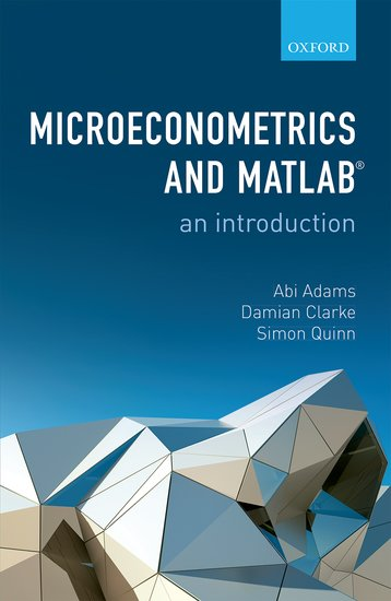 Microeconometrics and MATLAB: An Introduction economic methodology