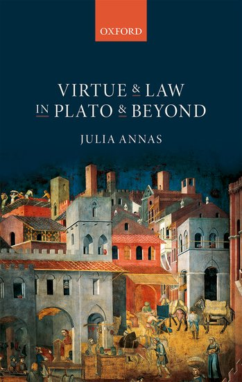 Virtue and Law in Plato and Beyond a republic of law