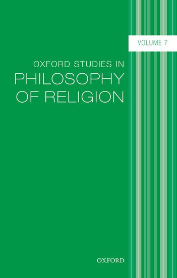 Oxford Studies in Philosophy of Religion, Volume 7 knights of sidonia volume 6