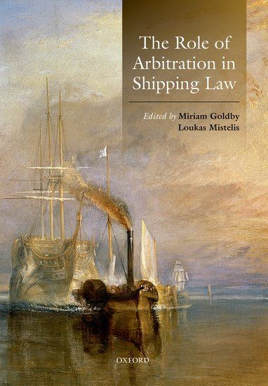 The Role of Arbitration in Shipping Law marta tsvengrosh arbitration and insolvency conflict of laws issues