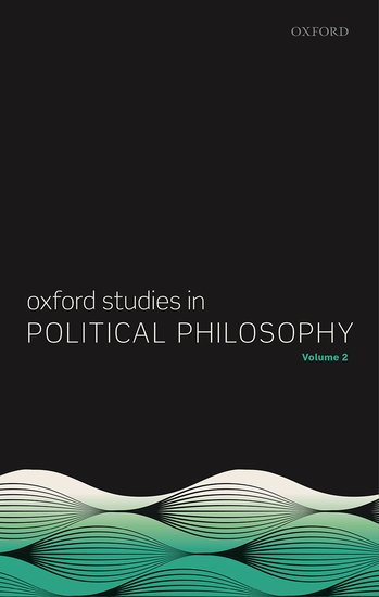 Oxford Studies in Political Philosophy, Volume 2 social housing in glasgow volume 2