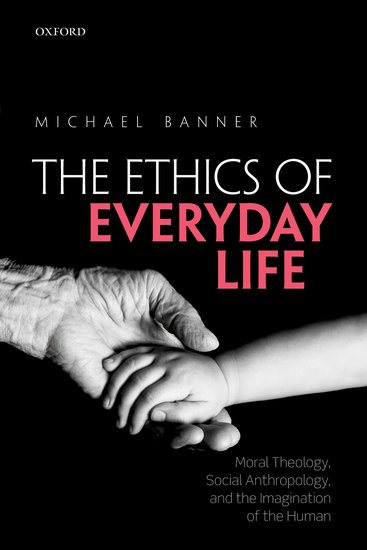 The Ethics of Everyday Life seeing things as they are