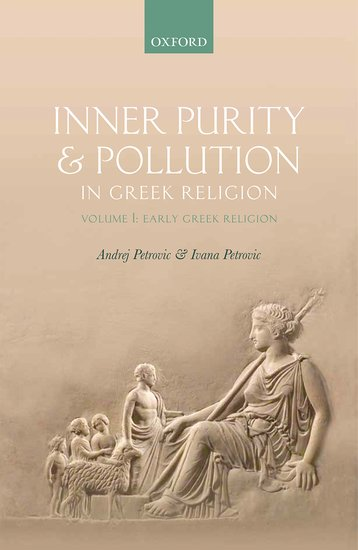 Inner Purity and Pollution in Greek Religion the oxford handbook of ancient greek religion