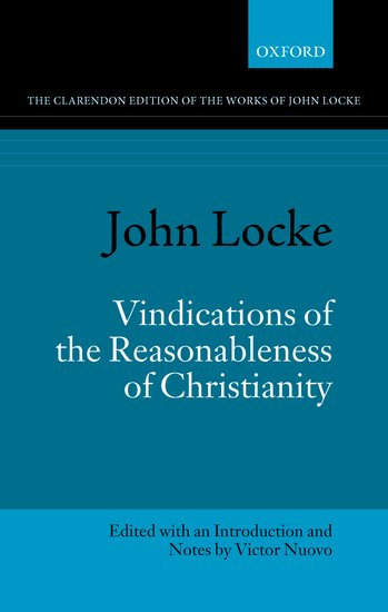 John Locke: Vindications of the Reasonableness of Christianity carter lindberg a brief history of christianity