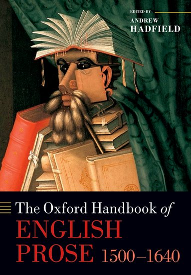 The Oxford Handbook of English Prose 1500-1640 the oxford handbook of secularism