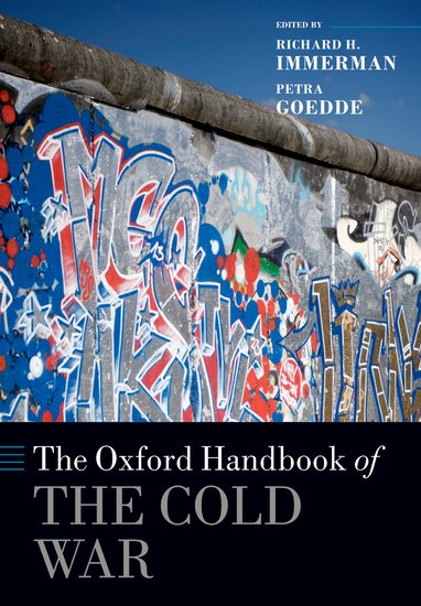 The Oxford Handbook of the Cold War paterson every front – the making of the cold war