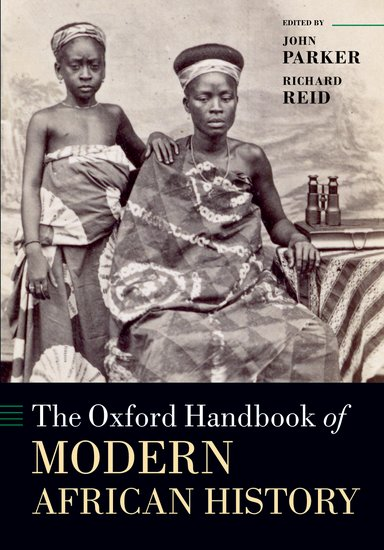 The Oxford Handbook of Modern African History.