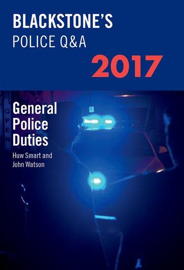 Blackstone's Police Q&A: General Police Duties 2017 police pl 12921jsb 02m