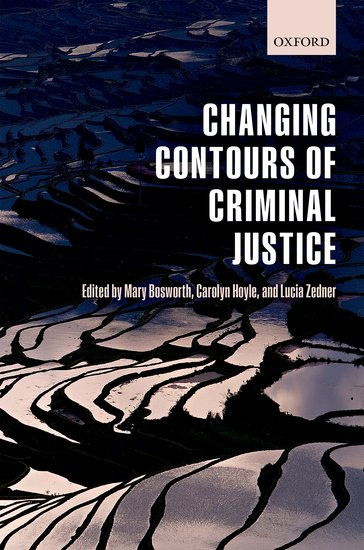 Changing Contours of Criminal Justice affair of state an