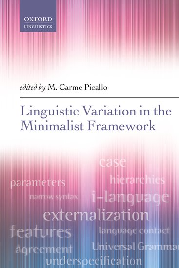 Linguistic Variation in the Minimalist Framework linguistic variation in a multilingual setting