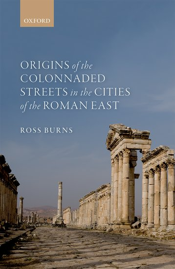 Origins of the Colonnaded Streets in the Cities of the Roman East first sticker book cities of the world