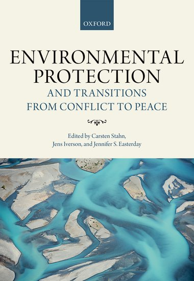 Environmental Protection and Transitions from Conflict to Peace.