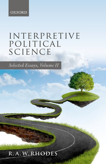 Interpretive Political Science the art and politics of science