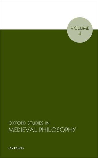 Oxford Studies in Medieval Philosophy, Volume 4