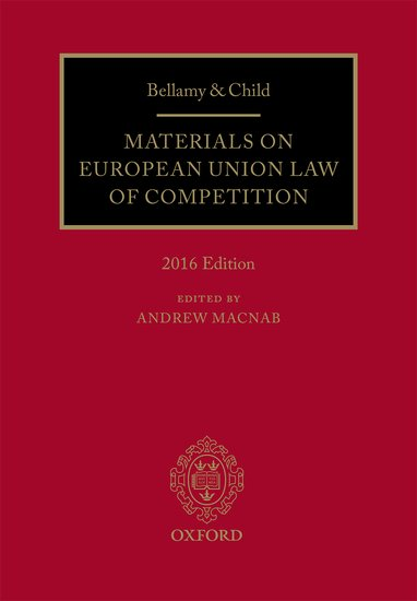 Bellamy & Child: Materials on European Union Law of Competition cases materials and text on consumer law