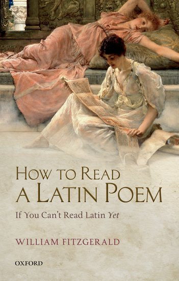 How to Read a Latin Poem reading latin