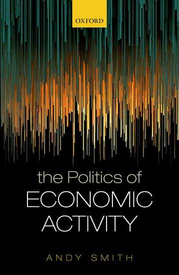 The Politics of Economic Activity the art and politics of science