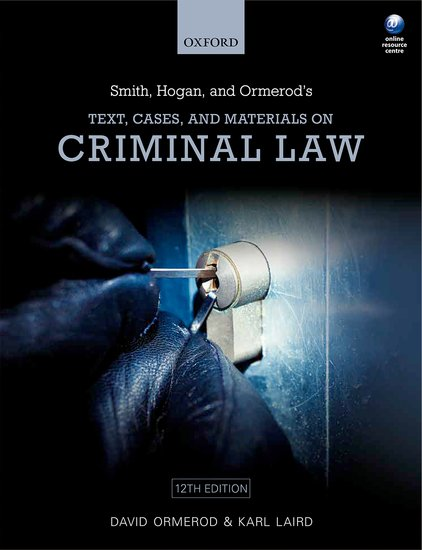 Smith, Hogan, & Ormerod's Text, Cases, & Materials on Criminal Law cases materials and text on consumer law