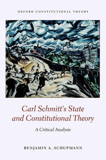Carl Schmitt's State and Constitutional Theory democracy in crisis