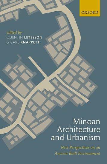 Minoan Architecture and Urbanism archaea ancient microbes extreme environments and the origin of life 50