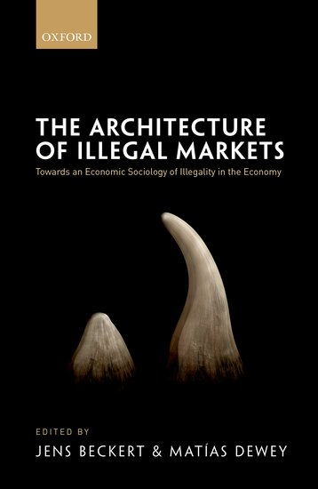 The Architecture of Illegal Markets understanding the digital economy – data tools