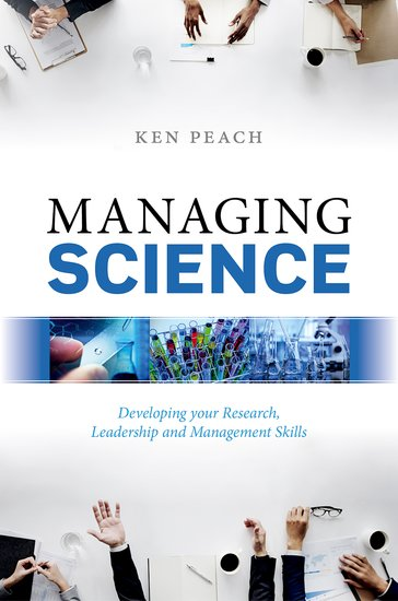 Managing Science the art and politics of science