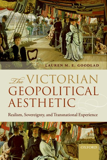 The Victorian Geopolitical Aesthetic victorian america and the civil war