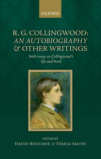 R, G, Collingwood: An Autobiography and other writings hans joas g h mead – a contemporary re–examination of his thought
