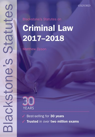 Blackstone's Statutes on Criminal Law 2017-2018 first law 2 before they are hanged a