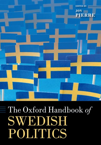 The Oxford Handbook of Swedish Politics affair of state an