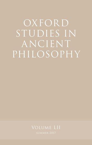 Oxford Studies in Ancient Philosophy, Volume 52 oxford studies in philosophy of religion volume 8