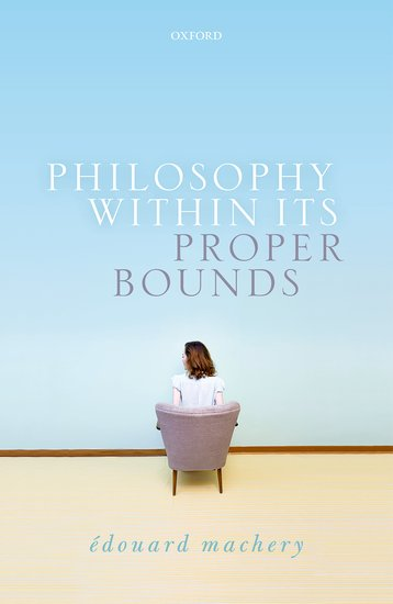 Philosophy Within Its Proper Bounds philosophical issues in psychiatry iv