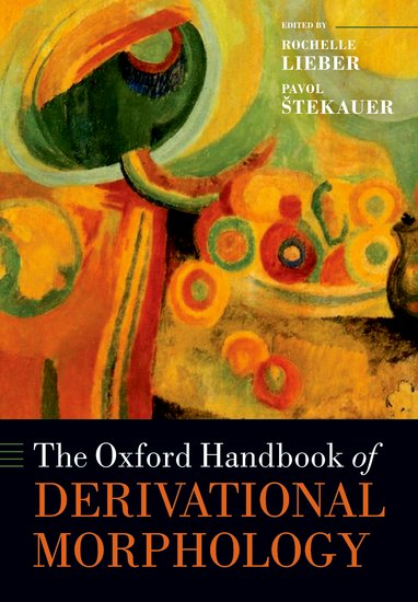 The Oxford Handbook of Derivational Morphology the oxford handbook of secularism