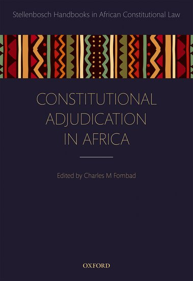 Constitutional Adjudication in Africa david m o brien constitutional law and politics 6e v 2