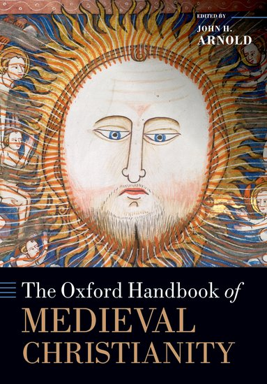 The Oxford Handbook of Medieval Christianity christian szylar handbook of market risk