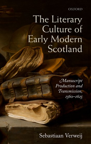 The Literary Culture of Early Modern Scotland