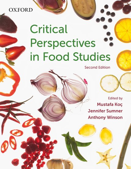 Critical Perspectives in Food Studies clio in the italian garden – twenty–first century studies in historical methods and theoretical perspectives