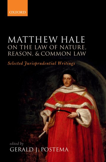 Matthew Hale: On the Law of Nature, Reason, and Common Law the common link