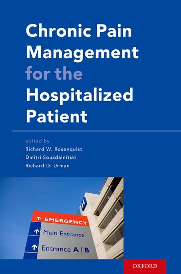 Chronic Pain Management for the Hospitalized Patient pain and pain measurement scales