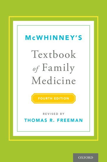 McWhinney's Textbook of Family Medicine the new medicine