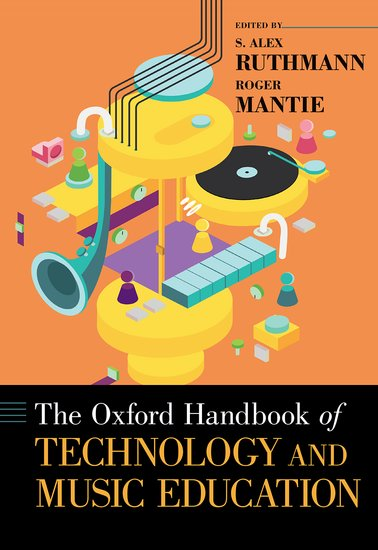 The Oxford Handbook of Technology and Music Education the oxford handbook of modality and mood