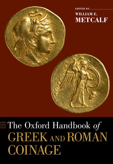 The Oxford Handbook of Greek and Roman Coinage a landscape overview of antoniadis garden
