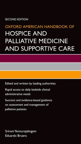 Oxford American Handbook of Hospice and Palliative Medicine and Supportive Care oxford textbook of medicine cardiovascular disorders