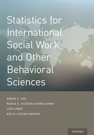 Statistics for International Social Work And Other Behavioral Sciences fundamental statistics for social science students