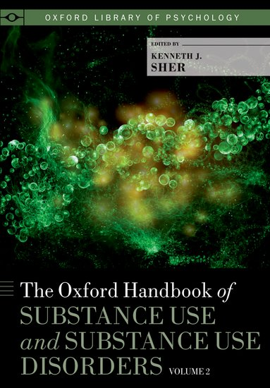 The Oxford Handbook of Substance Use and Substance Use Disorders oxford textbook of medicine cardiovascular disorders