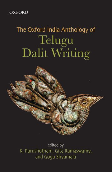 The Oxford India Anthology of Telugu Dalit Writing
