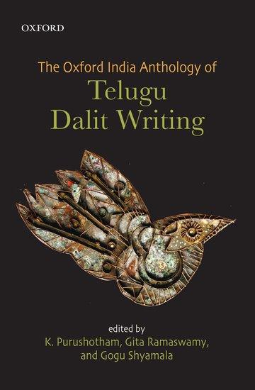 The Oxford India Anthology of Telugu Dalit Writing rising two dalit heroes