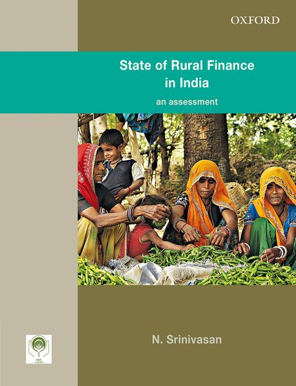 State of Rural Finance in India the impact of micro finance on rural participating households